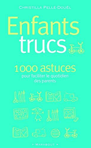 9782501043243: Enfants trucs : 1000 conseils pour les parents des 3-12 ans (Marabout Enfants)