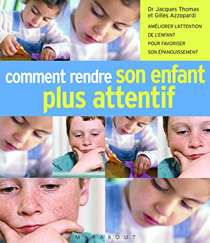9782501043540: Comment rendre son enfant plus attentif