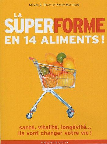 9782501043687: La super forme en 14 aliments