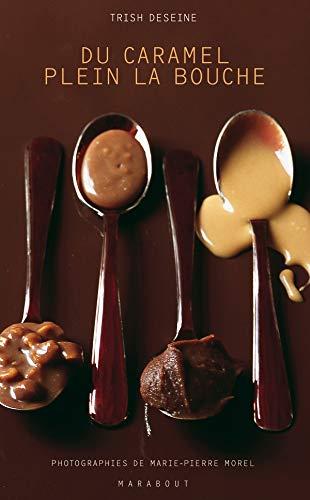 9782501043779: Du caramel plein la bouche