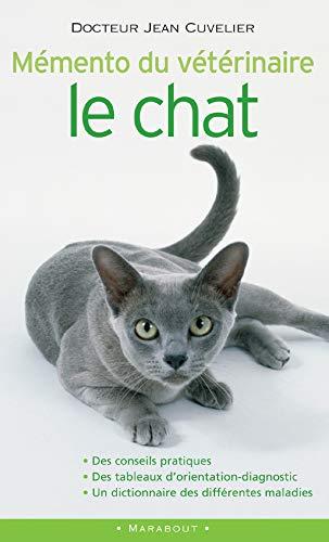9782501044325: Mémento du vétérinaire : le chat