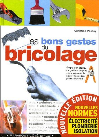 9782501044738: Les bons gestes du bricolage (French Edition)