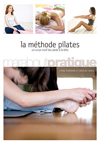 9782501046015: La Methode Pilates (French Edition)