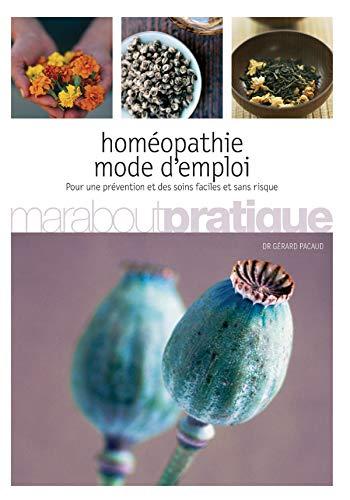 Homéopathie : Mode d'emploi (Marabout Pratique): Gérard Pacaud