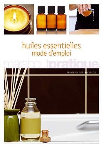 Huiles essentielles mode d emploi abebooks - Mode d emploi radiateur bain d huile ...