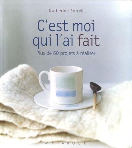 9782501046381: C'est moi qui l'ai fait (French Edition)