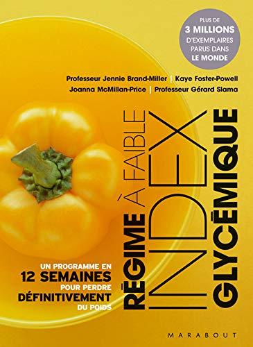 9782501046688: Le régime à faible index glycémique : Ou Comment maigrir avec un régime riche en glucides de haute qualité
