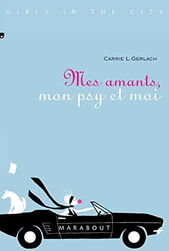 9782501046824: Mes Amants, Mon Psy et Moi (Girls in the City)