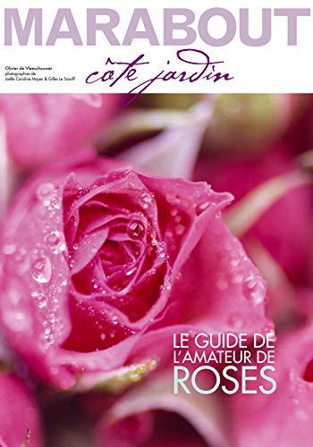 9782501047180: Spécial rosiers : Le guide de l'amateur de roses