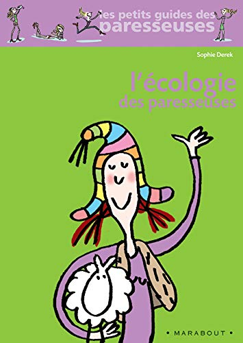 L'Ecologie DES Paresseuses (French Edition): Derek, Sophie