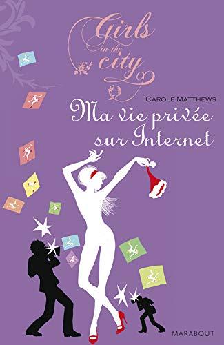 9782501048842: Ma Vie privée sur Internet