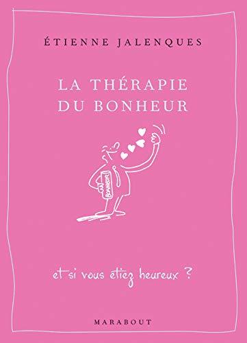 9782501049085: La thérapie du bonheur