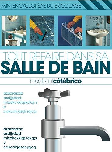 9782501050203: Tout Refaire Dans SA Salle De Bain (French Edition)