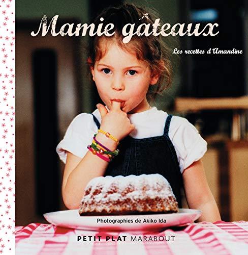 9782501050449: Mamie gâteaux : Les recettes d'Amandine