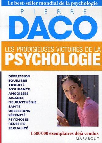 les prodigieuses victoires de la psychologie (9782501051002) by Pierre Daco