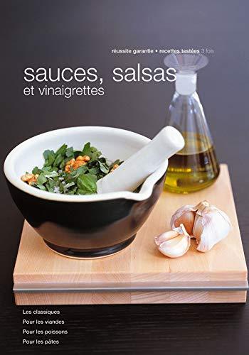 Sauces, salsas et vinaigrettes (French Edition): COLLECTIF