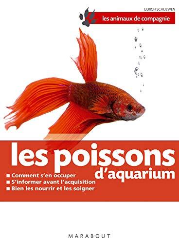 Les poissons d'aquarium (French Edition): ULRICH SCHLIEWEN