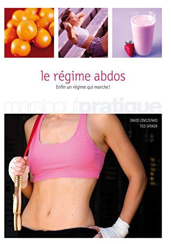 9782501051361: Le régime abdos : Un programme de six semaines pour retrouver un ventre plat et le garder durablement