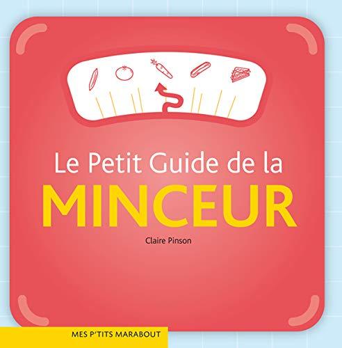 9782501052108: Le Petit Guide de la minceur