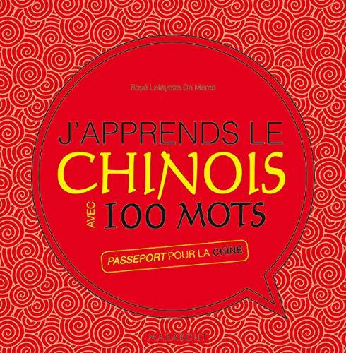 9782501052221: J'apprends le Chinois avec 100 mots