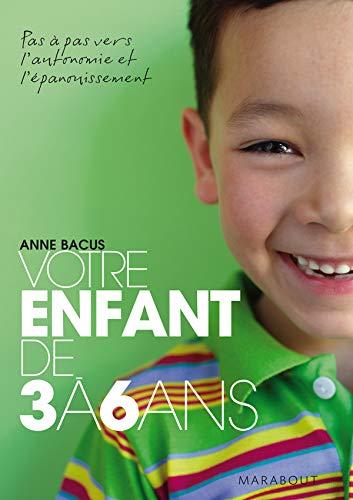9782501052467: Votre enfant de 3 à 6 ans