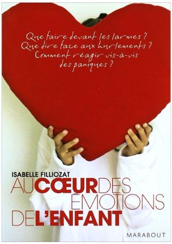 9782501052511: Au coeur des emotions de l'enfant (French Edition)