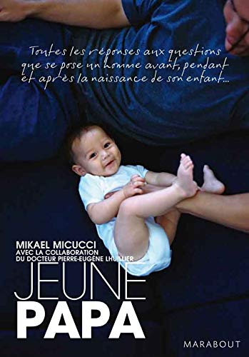 9782501052528: Guide du jeune papa (French Edition)
