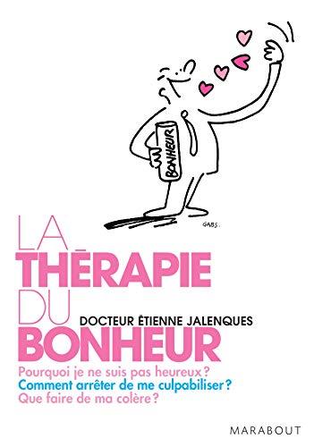 9782501052610: La th�rapie du bonheur