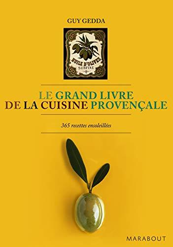 9782501052788: Le grand livre de la cuisine provençale : 365 recettes ensoleillées