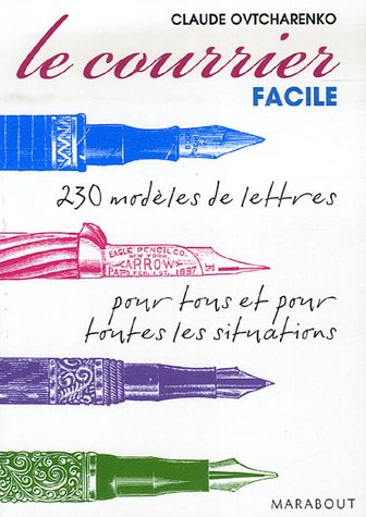 9782501052870: Le courrier facile : Modèles de lettres pour tous et pour toutes les situations
