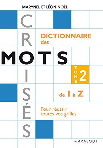 9782501053792: Dictionnaire Marabout des mots croisés : Tome 2, De I à Z