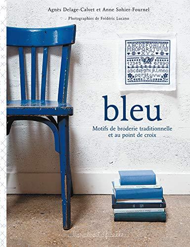 9782501054720: Bleu : Motifs de broderie traditionnelle et au point de croix