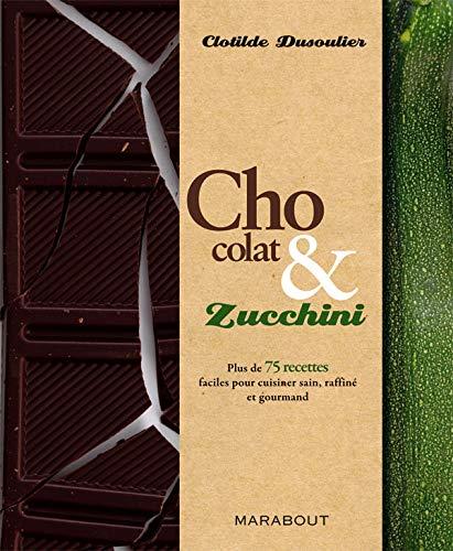 9782501054782: Chocolat & Zucchini