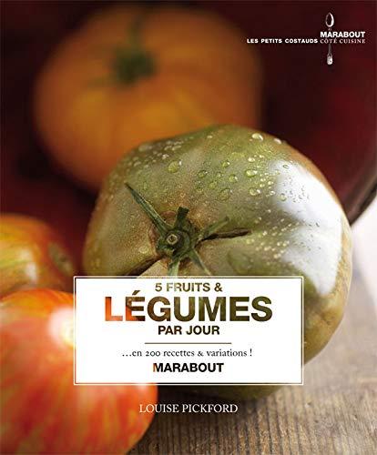 9782501057745: 5 Fruits et légumes par jour : En 200 recettes et variations !