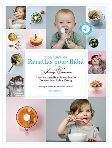 Mon livre de recettes pour bébé: Jenny Carenco; Jean