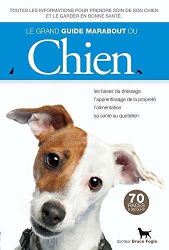 9782501059473: Le grand guide Marabout du chien (French Edition)