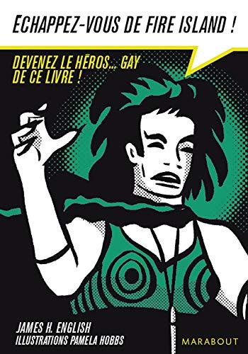 9782501061285: Le livre dont vous êtes l'héroïne : Echappez-vous de l'île torride