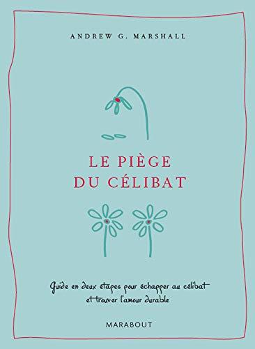 9782501061605: Le piège du célibat (French Edition)