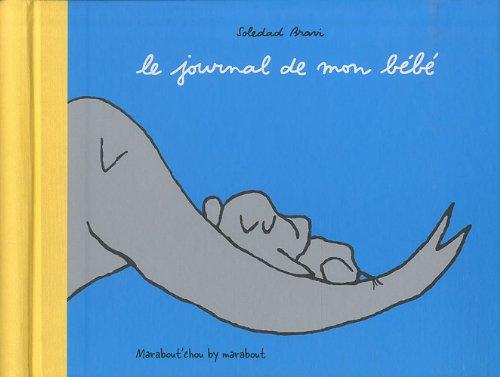9782501061995: Le journal de mon bébé (French Edition)