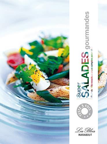 9782501062060: Super salades gourmandes : Plus de 150 Recettes extra simples pour changer