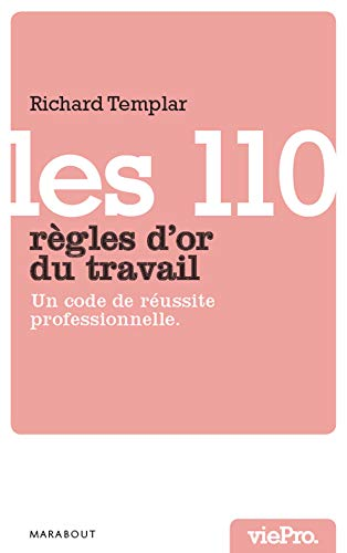 Les 110 règles d'or du travail (French Edition) (2501062841) by [???]