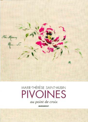 9782501063470: Les pivoines de Marie-Thérèse Saint-Aubin
