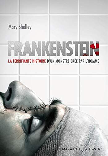 Frankenstein (French Edition): Mary Shelley