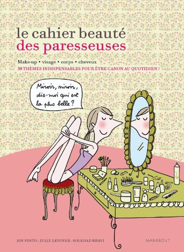 9782501064019: Le cahier beauté des Paresseuses (Les paresseuses)