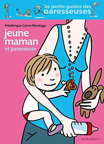 9782501064033: Jeune maman et paresseuse (French Edition)