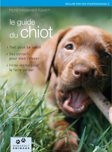 Mon chiot (French Edition) (2501065387) by HORST HEGEWALD-KAWICH