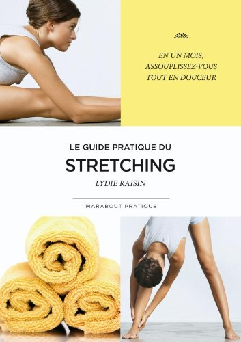 9782501065917: Stretching mode d'emploi (French Edition)