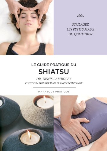9782501066266: Le guide pratique du Shiatsu
