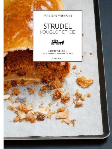 9782501067898: STRUDEL KOUGLOF ET COMPAGNIE (Cuisine)
