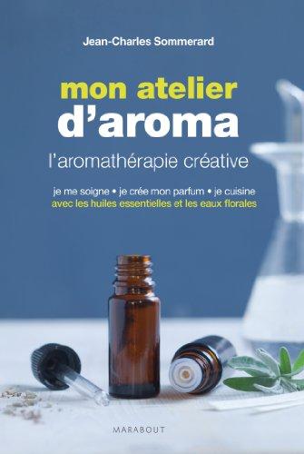 l'atelier d'aromatherapie: Jean-Charles Sommerard
